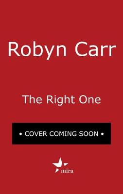 The Right One by Robyn Carr