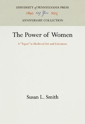 The Power of Women by Susan L. Smith