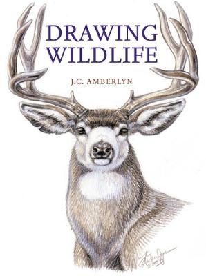 Drawing Wildlife by J. C. Amberlyn