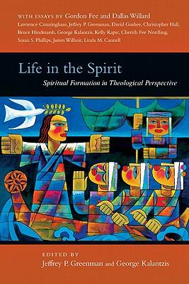 Life in the Spirit by Jeffrey P. Greenman
