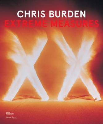 Chris Burden, Extreme Measures by Lisa Phillips