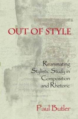 Out of Style by Paul G. Butler