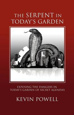Serpent in Today's Garden by Kevin Powell