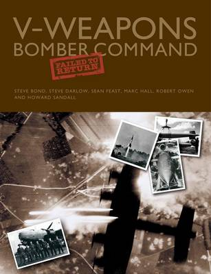 V-Weapons Bomber Command Failed to Return book
