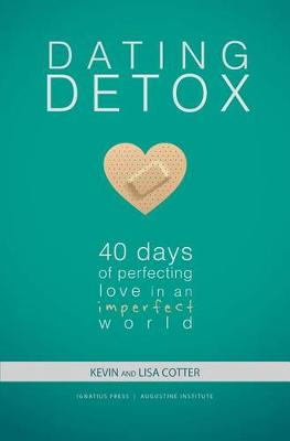 Dating Detox by Kevin Cotter