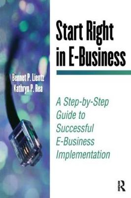 Start Right in E-Business by Bennet Lientz
