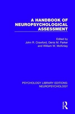 A Handbook of Neuropsychological Assessment book