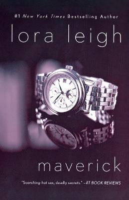Maverick by Lora Leigh