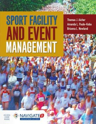Sport Facility And Event Management by Thomas J. Aicher