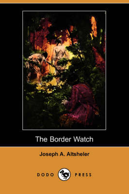 Border Watch (Dodo Press) book