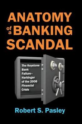 Anatomy of a Banking Scandal book