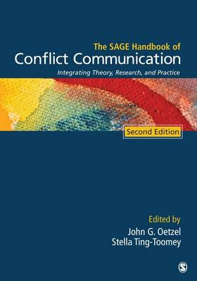 The SAGE Handbook of Conflict Communication by John G. Oetzel