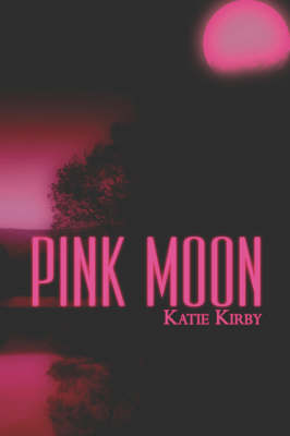 Pink Moon by Katie Kirby