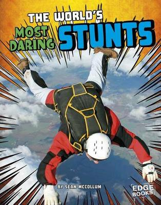 World's Most Daring Stunts book
