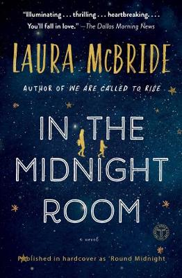 In the Midnight Room by Laura McBride