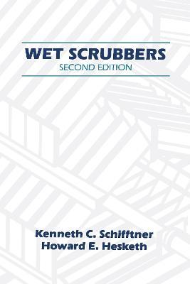 Wet Scrubbers by Howard D. Hesketh