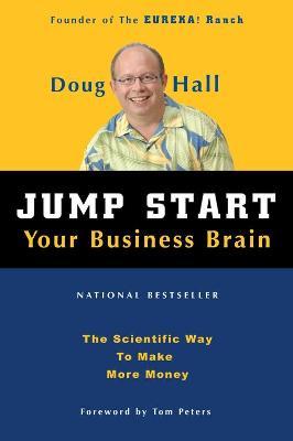 Jump Start Your Business Brain by Doug Hall