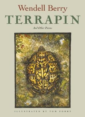 Terrapin by Wendell Berry