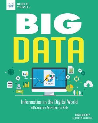 Big Data by Carla Mooney
