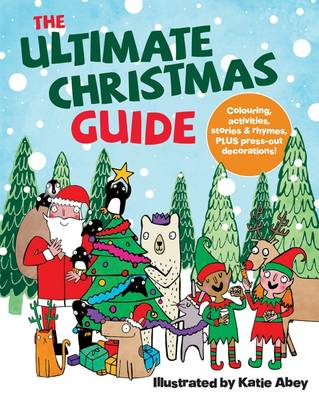 Ultimate Christmas Guide by Abey Katie