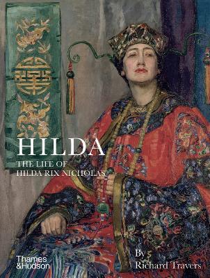 Hilda: The Life of Hilda Rix Nicholas book