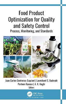 Food Product Optimization for Quality and Safety Control: Process, Monitoring, and Standards book