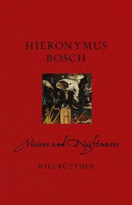 Hieronymus Bosch by Nils Buettner