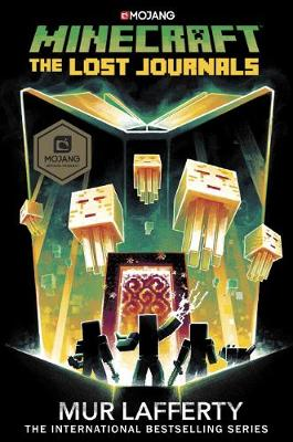 Minecraft: The Lost Journals by Mur Lafferty