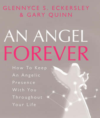 Angel Forever by Glennyce S. Eckersley
