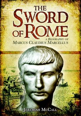 The Sword of Rome by Jeremiah B. McCall