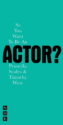So You Want to be an Actor? book