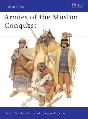 Armies of the Muslim Conquest book