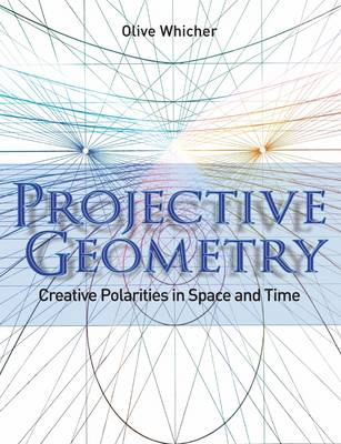 Projective Geometry by Olive Whicher