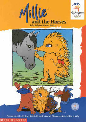 Olympic Mascots: Book 5: Millie and the Horses by Sally Farrell Odgers