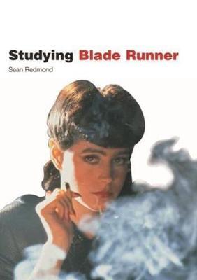 Studying Blade Runner by Sean Redmond