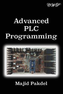 Advanced PLC Programming by Majid Pakdel