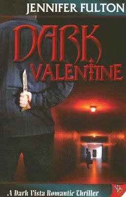 Dark Valentine by Jenny Fulton