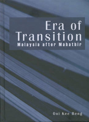 Era of Transition by Ooi Kee Beng