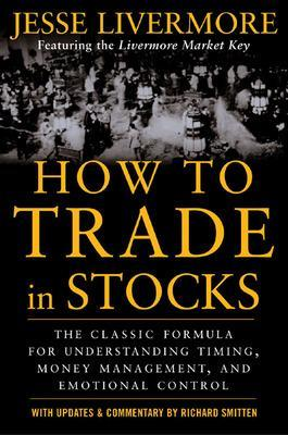 How to Trade In Stocks by Jesse Livermore