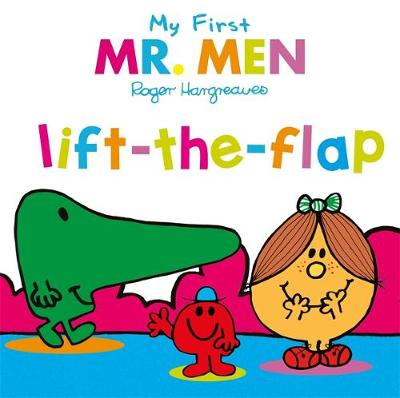 Mr Men: Lift-the-Flap by Roger Hargreaves