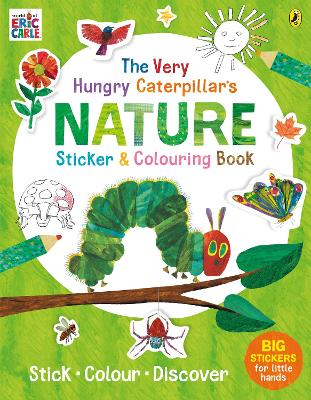 The Very Hungry Caterpillar's Nature Sticker and Colouring Book book