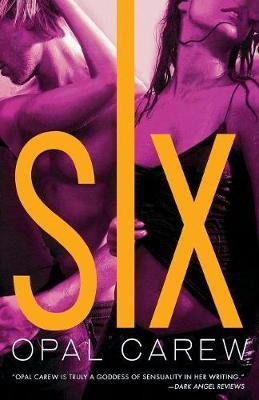 Six by Opal Carew