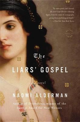 The Liars' Gospel by Naomi Alderman