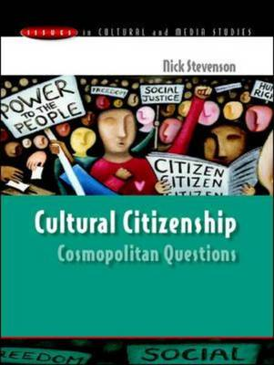 Cultural Citizenship: Cosmopolitan Questions by Nick Stevenson