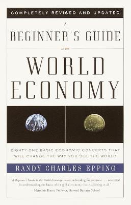 Beginner's Guide To World Economics book
