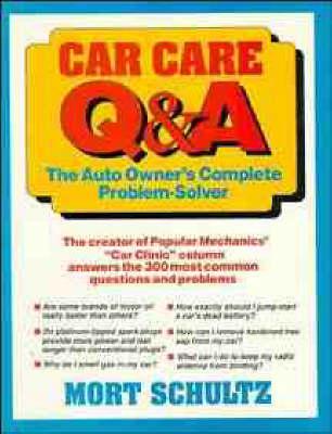 Car Care Q&A by Mort Schultz