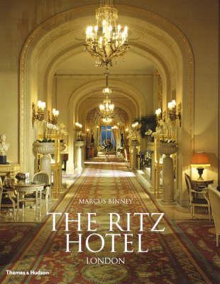 Ritz Hotel, London Centenary Edition book