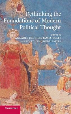 Rethinking The Foundations of Modern Political Thought book