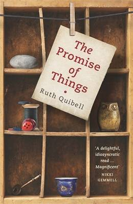 The Promise of Things by Ruth Quibell