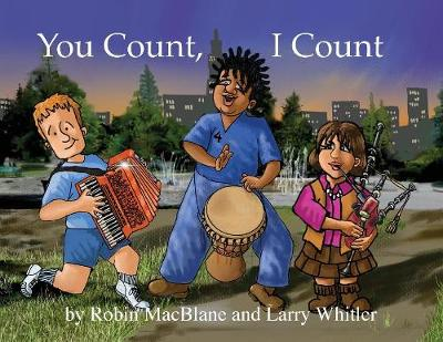 You Count, I Count: Your Life Has Purpose by Robin Macblane